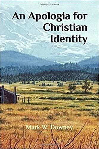 Book Cover for An Apologia for Christian Identity by Mark Downey