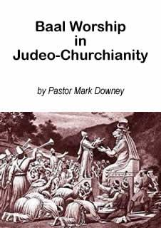 "Booklet cover ""Baal Worship in Judeo-Churchianity"""