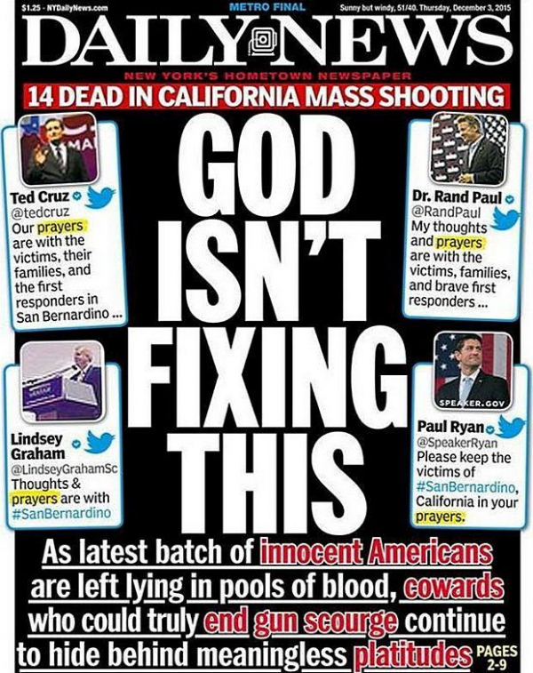 Full page knee-jerk headline in the New York Daily News a few days after another alleged mass shooting in San Bernardino, CA, on 12-2-15