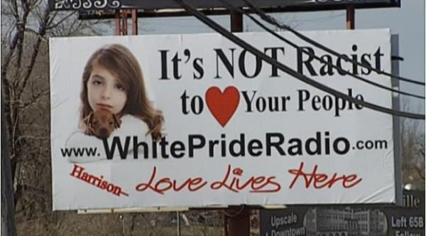 White Pride Bilboard